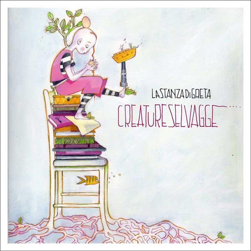 """COVER DELL'ALBUM """"CREATURE SELVAGGE"""",  LASTANZADIGRETA - Rivolimusica- articolo di Loredana Carena"""
