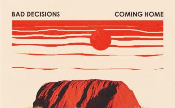 bad decisions, copertina di coming home