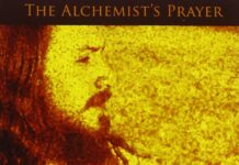 """The Alchemist's Prayer"" by Ram Dass"