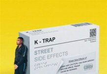 K-Trap, Street Side Effects