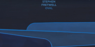 Oval, il nuovo singolo di Stephen Fretwell