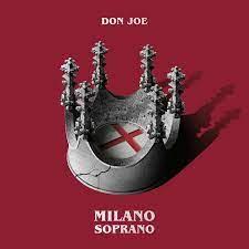 """√ Don Joe, esce """"Milano soprano"""": la lista delle collaborazioni - Rockol"""