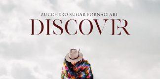 Discover: il nuovo album di Zucchero